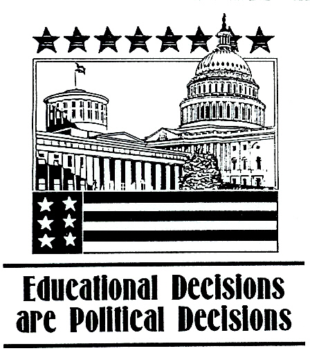 Educ decisions are political decisions